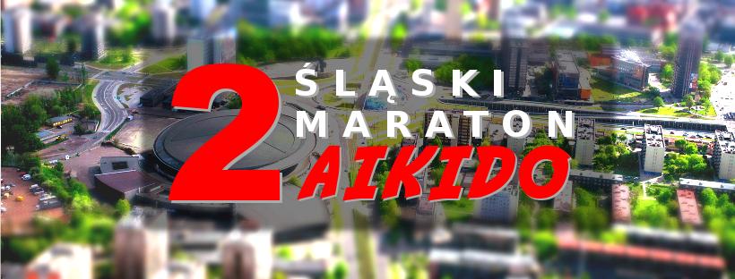 2-gi Śląski Maraton Aikido